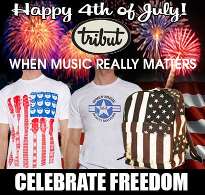 Tribut, when music really matters. Happy 4th of July! Celebrate Independence with the all-american 'Red, White and Blues' t-shirt and the US flag backpack. Click here to get them!